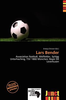 Lars Bender written by Emory Christer