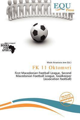 FK 11 Oktomvri written by Wade Anastasia Jere