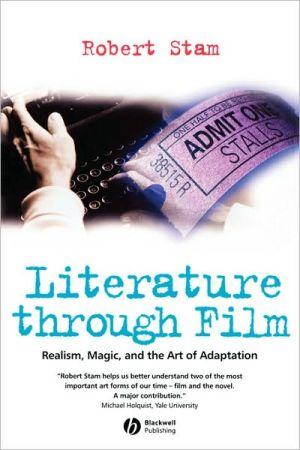 Literature Through Film book written by Stam