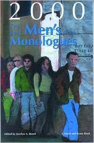 The Best Men's Stage Monologues of 2000 book written by Jocelyn A. Beard
