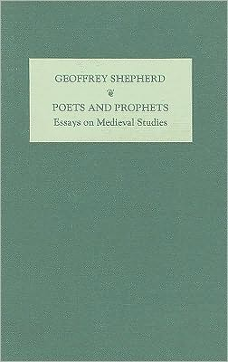 Poets and prophets book written by G. T. Shepherd