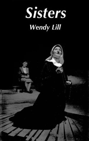 Sisters book written by Wendy Lill