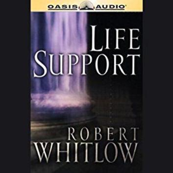Life Support book written by Robert Whitlow