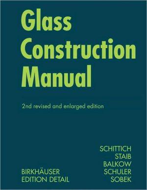 Glass Construction Manual book written by Christian Schittich