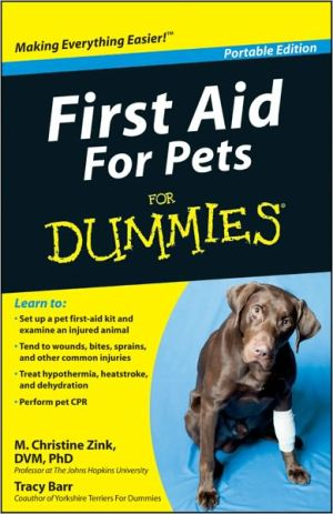 First Aid For Pets For Dummies, Portable Edition written by