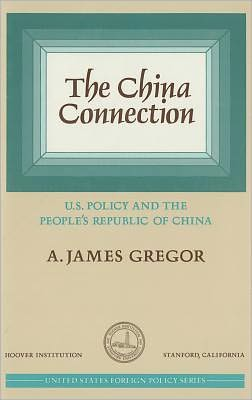 The China connection book written by A.James Gregor