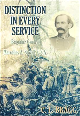 Distinction in Every Service: Brigadier General Marcellus A. Stovall, Csa book written by C. L. Bragg