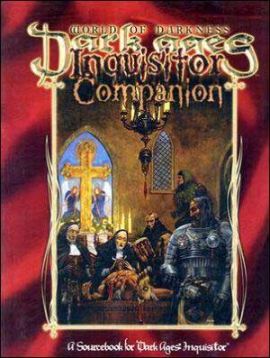 Vampire Dark Ages: Inquistor Companion book written by Kraig Blackwelder,Myranda Kalis,Jonathan L Shepherd,Adam Tinworth,Janet Trautvetter