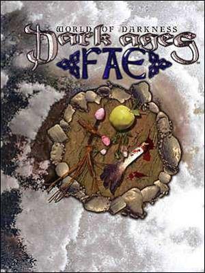 Dark Ages Fae: World of Darkness book written by Deena McKinney, Malcolm Sheppard, Krister M. Michl, Matthew J. Rourke, White W0Lf, Carrie Ann Lewis, Forrest B. Marchington