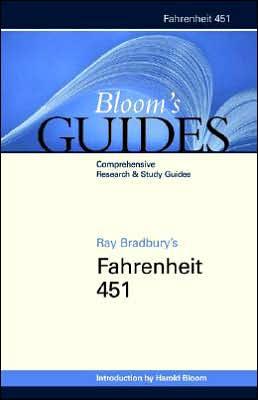 Ray Bradbury's Fahrenheit 451 (Bloom's Guides) book written by Harold Bloom