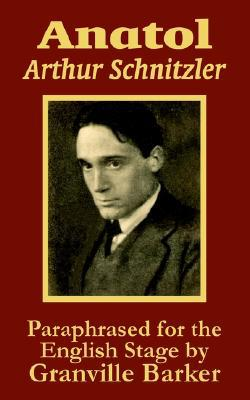 Anatol book written by Arthur Schnitzler