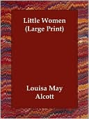 Little Women book written by Louisa May Alcott