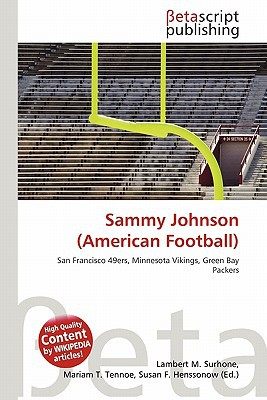 Sammy Johnson (American Football) written by Lambert M. Surhone
