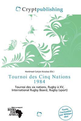 Tournoi Des Cinq Nations 1984 written by Hardmod Carlyle Nicolao
