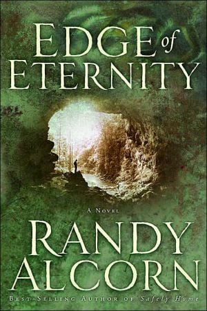Edge of Eternity book written by Randy Alcorn
