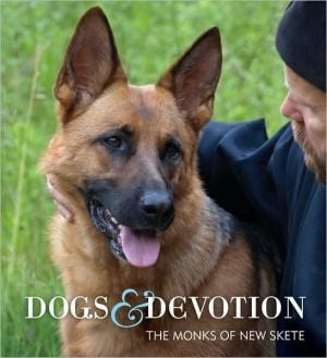 Dogs and Devotion written by The, Monks Of New Skete