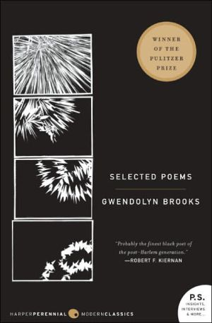 Selected Poems book written by Gwendolyn Brooks