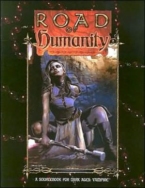 Road of Humanity book written by White Wolf Publishing Inc