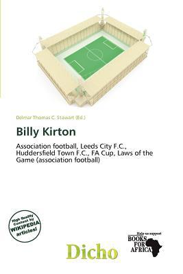 Billy Kirton written by Delmar Thomas C. Stawart