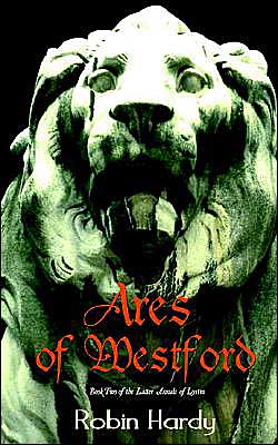 Ares Of Westford book written by Robin Hardy