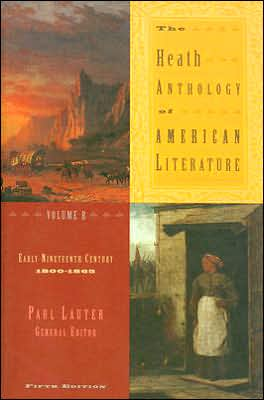 The Heath Anthology of American Literature: Volume B: Early Nineteenth Century (1800-1865) written by Paul Lauter