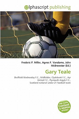 Gary Teale written by Frederic P. Miller