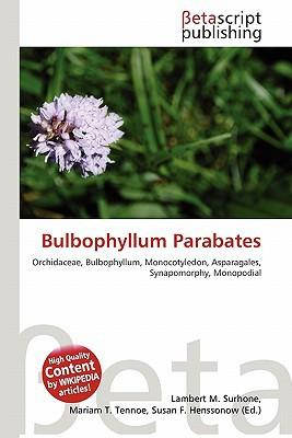 Bulbophyllum Parabates written by Lambert M. Surhone