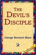 The Devil's Disciple book written by George Bernard Shaw