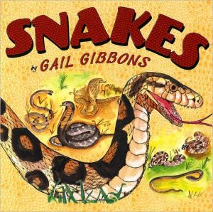 Snakes book written by Gail Gibbons