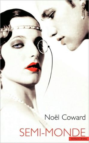 Semi Monde book written by Noel Coward