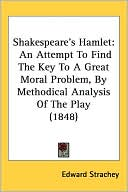 Shakespeare's Hamlet book written by Edward Strachey