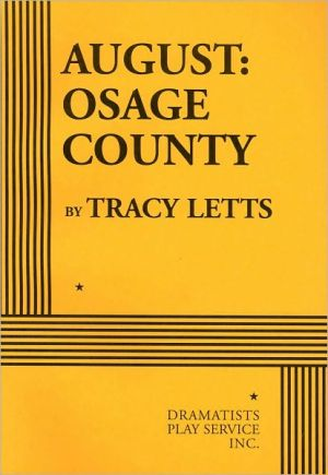 August: Osage County book written by Tracy Letts