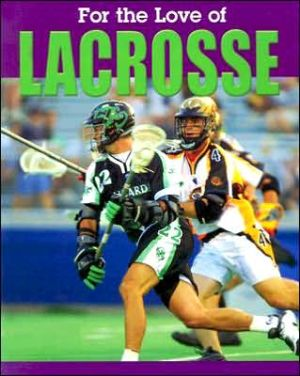 Lacrosse book written by Don Wells
