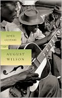 Seven Guitars book written by August Wilson