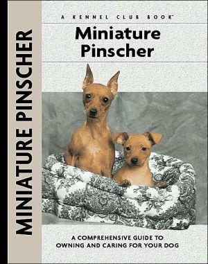 Miniature Pinscher (Kennel Club Dog Breed Series) book written by Charlotte Schwartz
