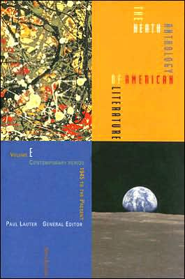 The Heath Anthology of American Literature: Volume E: Contemporary Period (1945 to the Present) written by Paul Lauter