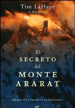 El secreto del monte Ararat (The Secret on Ararat) book written by Tim LaHaye