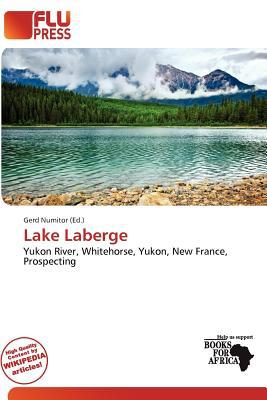 Lake LaBerge written by Gerd Numitor