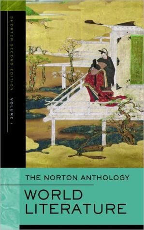 The Norton Anthology of World Literature, Volume 1 written by Jerome W. Clinton