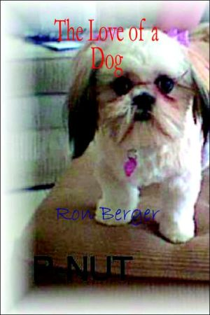 P-Nut: The Love of a Dog written by Ron Berger