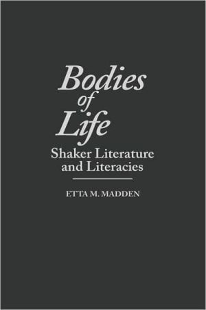 Bodies Of Life, Vol. 52 written by Etta M. Madden