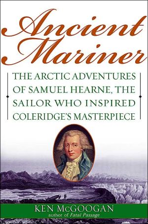 Ancient Mariner written by Ken McGoogan