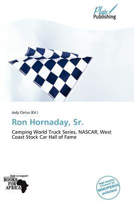 Ron Hornaday, Sr. written by Jody Cletus