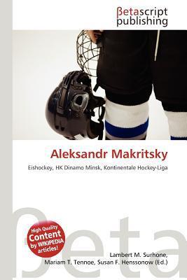 Aleksandr Makritsky written by Lambert M. Surhone