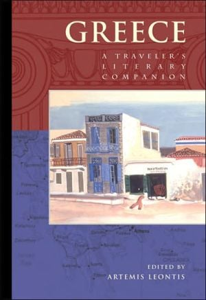 Greece: A Traveler's Literary Companion, Vol. 5 book written by Artemis Leontis