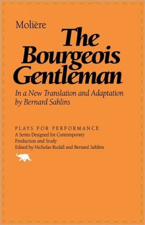Bourgeois Gentleman book written by Moliere