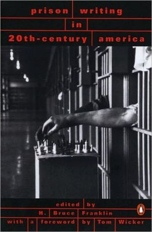 Prison Writings in 20th-Century America written by H. Bruce Franklin