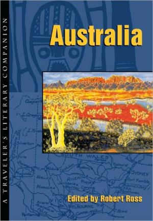 Australia: A Traveler's Literary Companion, Vol. 6 written by Robert Ross