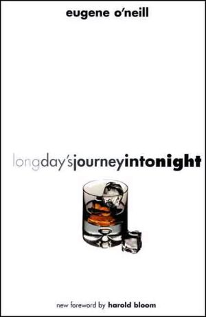 Long Day's Journey into Night book written by Eugene O'Neill