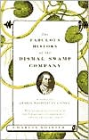 The Fabulous History of the Dismal Swamp Company: A Story of George Washington's Times book written by Charles Royster